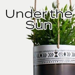 Under the Sun!